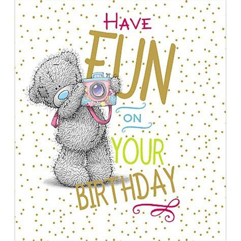 Have Fun On Your Birthday Me to You Bear Card (A01US029