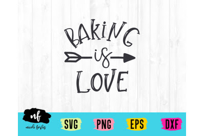 Download Download Baking Is Love SVG Cut File Free