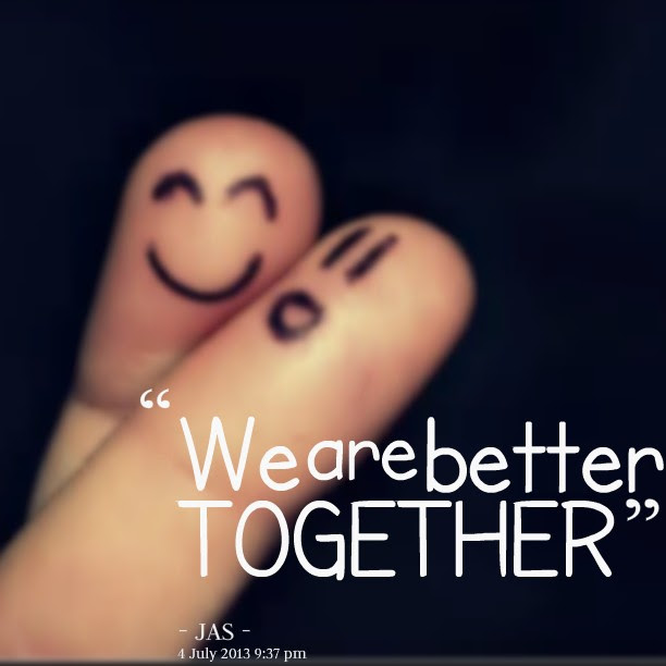 Togetherness Quotes Sayings Togetherness Picture Quotes