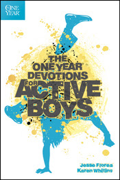 http://www.tyndale.com/The-One-Year-Devotions-for-Active-Boys/9781414394046#.VImYsntBFdB