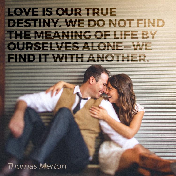 Love Is Our True Destiny Sermonquotes