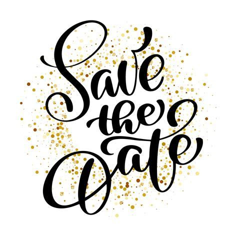 Save the date text calligraphy vector lettering background