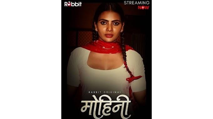 Mohini (2020) - RabbitMovies Exclusive Series Season 1 Complete