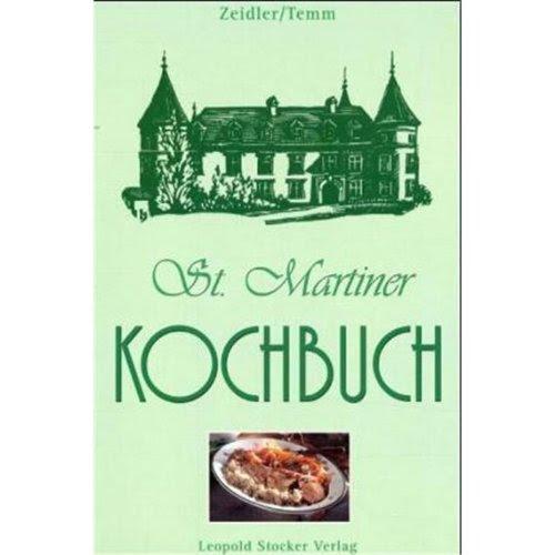 Buch St Martiner Kochbuch Emilie Zeidler Elfriede Temm Pdf