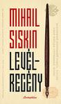 Mihail Siskin: Levélregény