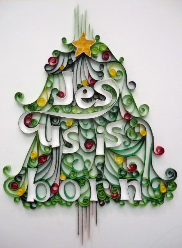 """Jesus is Born"" Tree Quilling"