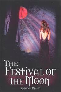 The Festival of the Moon: Girls Wearing Black, Book Two