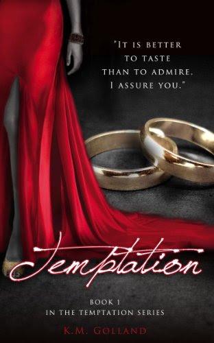 Temptation (The Temptation Series #1) by K.M. Golland
