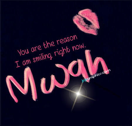 You Are The Reason I Am Smiling Right Now Graphics Quotes