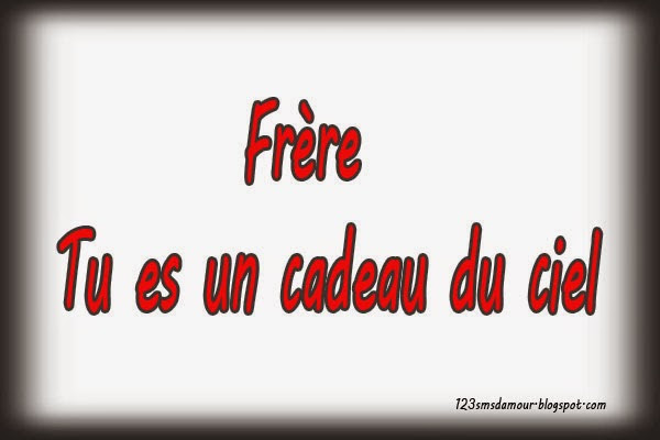 Citation Frere De Coeur