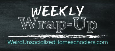 http://www.weirdunsocializedhomeschoolers.com/wp-content/uploads/2014/09/Weekly-Wrap-Up.jpg