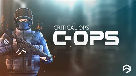 Critical Ops v 0.7.1 mod apk with unlimited ammo, coins