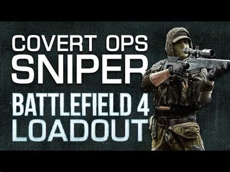 battlefield  bf ma loadout covert ops sniper