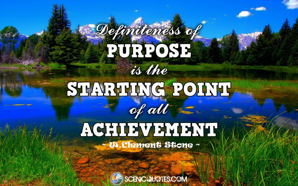 Definiteness Of Purpose Is Scenic Quotes