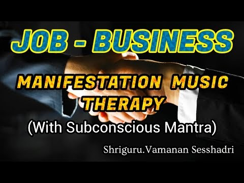 JOB  BUSINESS SUBCONSCIOUS MUSIC THERAPY WITH MANTRA | VAMANAN SESHADRI