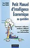 Petit manuel d'intelligence A{C}conomique au quotidien