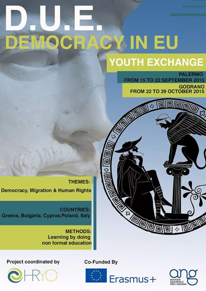 D U E Democracy in E U HRYO Human Rights Youth Organization