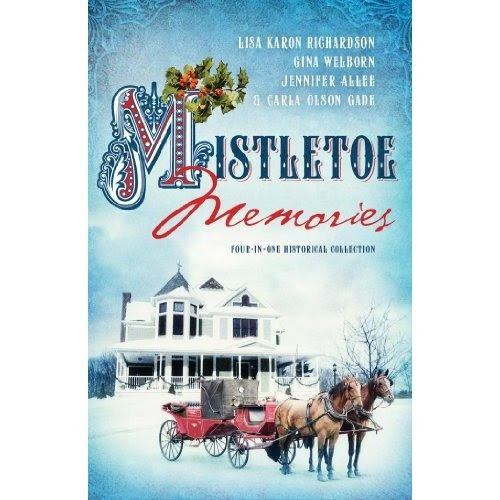 Mistletoe Memories: Four-in-One Romance Collection (Romancing America): Jennifer AlLee, Carla Olson Gade, Lisa Karon Richardson, Gina Welborn
