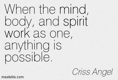 Quotes About Body Mind Spirit 102 Quotes