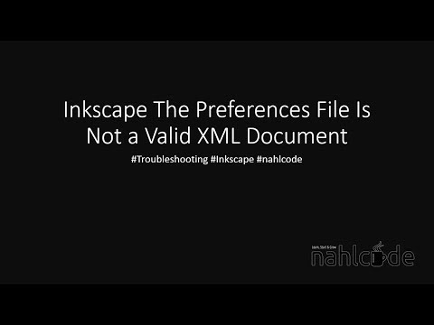 Preferences.xml Is Not a Valid XML Document  - Inkscape