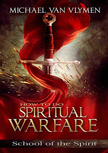 How To Do Spiritual Warfare Workbook