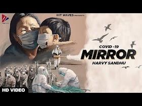 MIRROR (Full Song)   Harvy Sandhu   Lockdown   Lucky Nagra   New Punjabi Song 2020