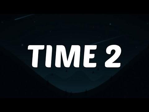 half•alive - TIME 2 Lyrics