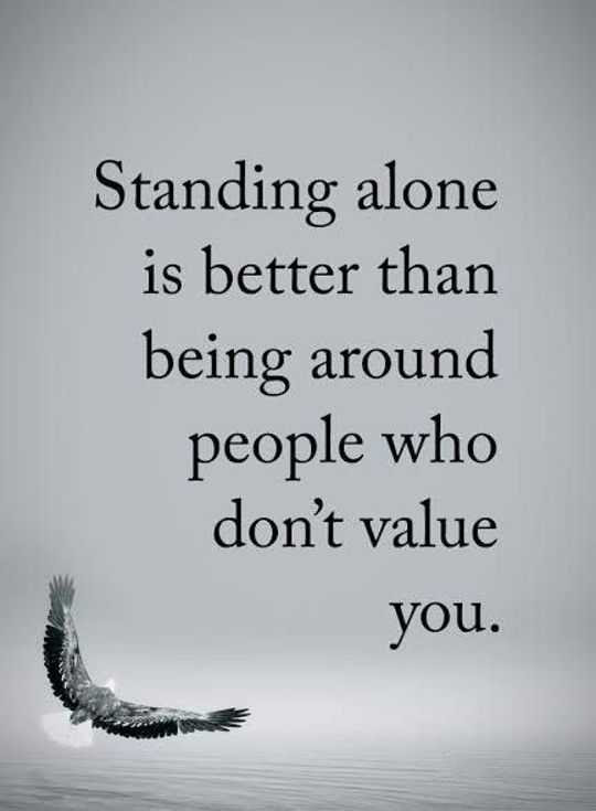Encourage Quotes Around People Who Dont Value Standing Alone