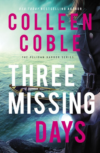 Three Missing Days by Colleen Coble