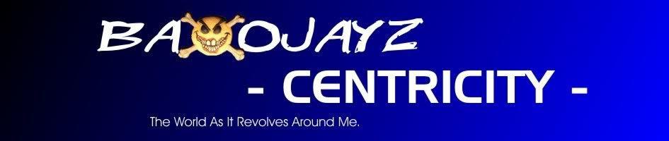 Baxojayz - Centricity
