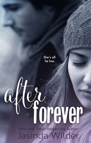 After Forever | Jasinda Wilder | The Ever Trilogy #2 | Dec 2013 | https://www.goodreads.com/book/show/18664947-after-forever?ac=1 | #romance #newadult