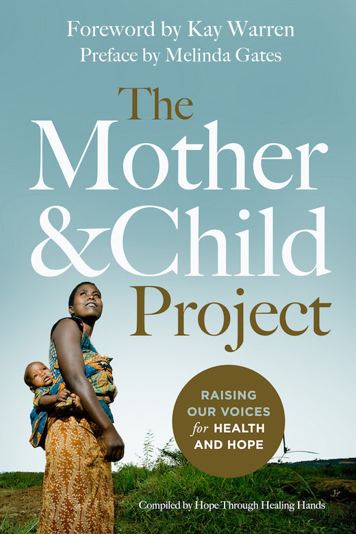 The Mother Child Project Hope Through Healing Hands