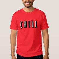 Funny Chill Design T Shirt