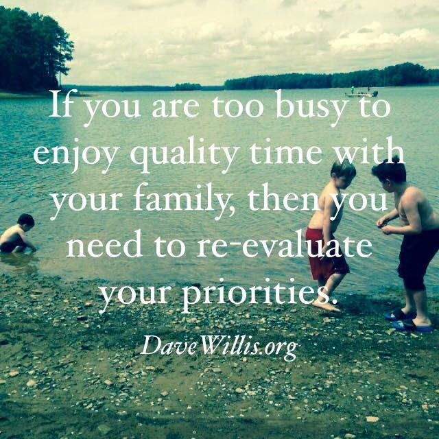 Quotes About Family Being Priority 15 Quotes