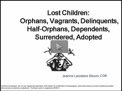 Lost Children: Orphans, Vagrants, Delinquents, Half-Orphans, Dependents, Surrendered, Adopted by Jeanne Larzalere Bloom
