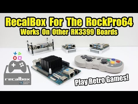 How To Raspberry Pi 3: Recalbox For The ROCKPro64 and Other