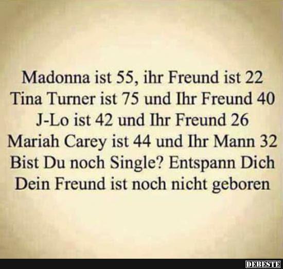Madonna Ist 55 Ihr Freund Ist 22 Lustige Bilder Sprüche Witze