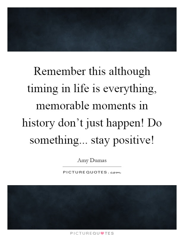 Timing Quotes Timing Sayings Timing Picture Quotes Page 5