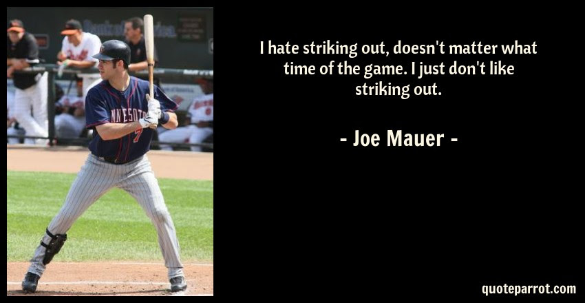 I Hate Striking Out Doesnt Matter What Time Of The Ga By Joe