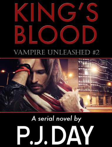 Vampire Unleashed (King's Blood #2) by P.J. Day