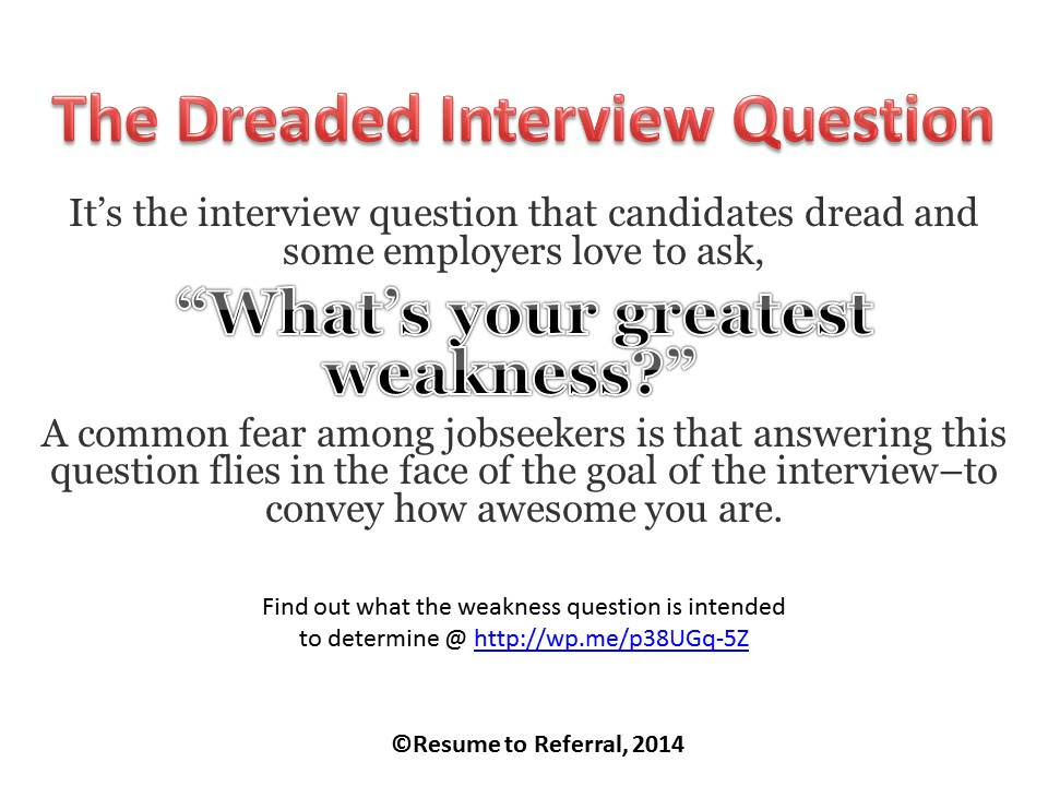 weakness in interview - DriverLayer Search Engine