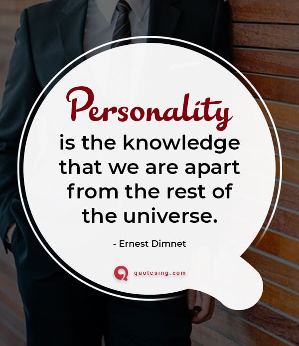 Quotes On Personality With Images Quotesing