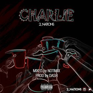 Download Music Mp3:- 2Nations – Charlie