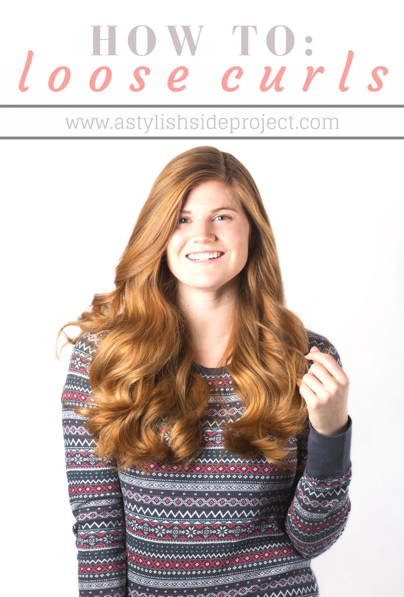 How To Get Loose Curls Hair Tutorial Mollie Moore