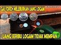 MY EXPERIMENTS : GAS TORCH VS UANG LOGAM 100 SAMPAI 1000 RUPIAH
