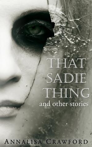 That Sadie Thing by Annalisa Crawford