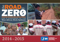 The Road to Zero - CDC's Response to the West African Ebola Epidemic