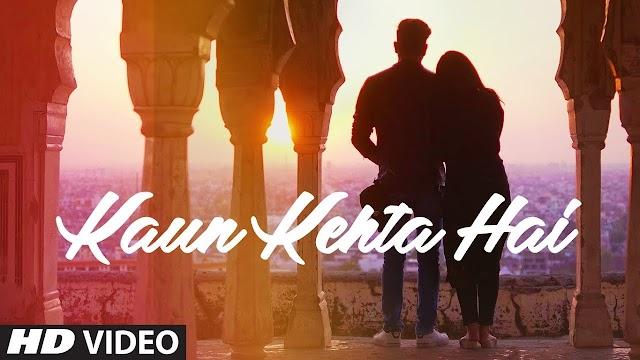 Kaun Kehta Hai ( कौन कहता है ) song lyrics - Azhar Mewan Lyrics
