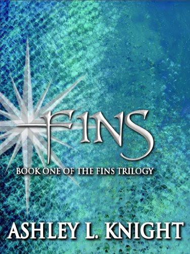 Fins - Book I of the Fins Trilogy by Ashley L. Knight