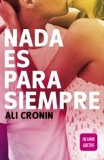 Nada es para siempre (Girl heart boy I) Ali Cronin